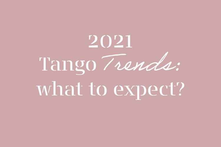 2021_Tango_Trends