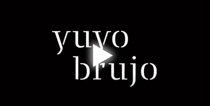 YuyoBrujo_video